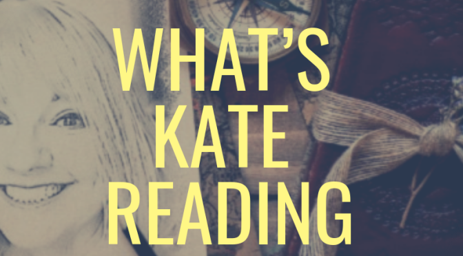 What's Kate Reading?